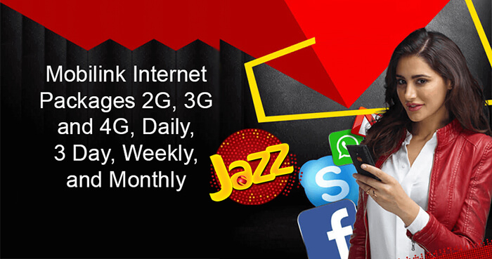 Jazz Mobilink Internet Packages for All 3G 4G Daily Weekly and Monthly
